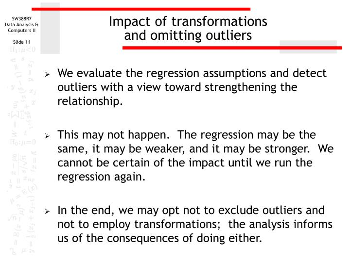 Impact of transformations