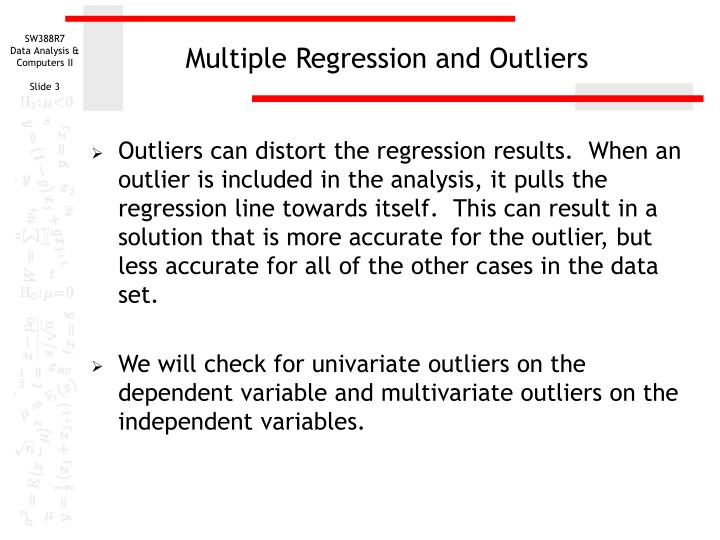 Multiple regression and outliers
