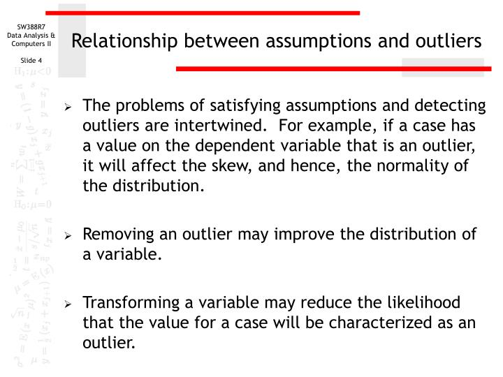 Relationship between assumptions and outliers