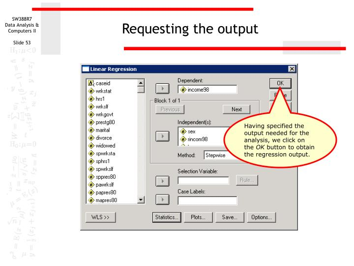 Requesting the output