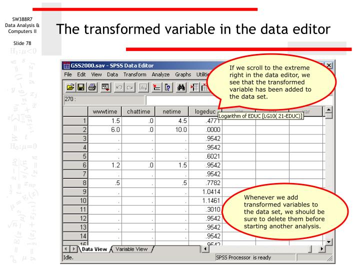 The transformed variable in the data editor