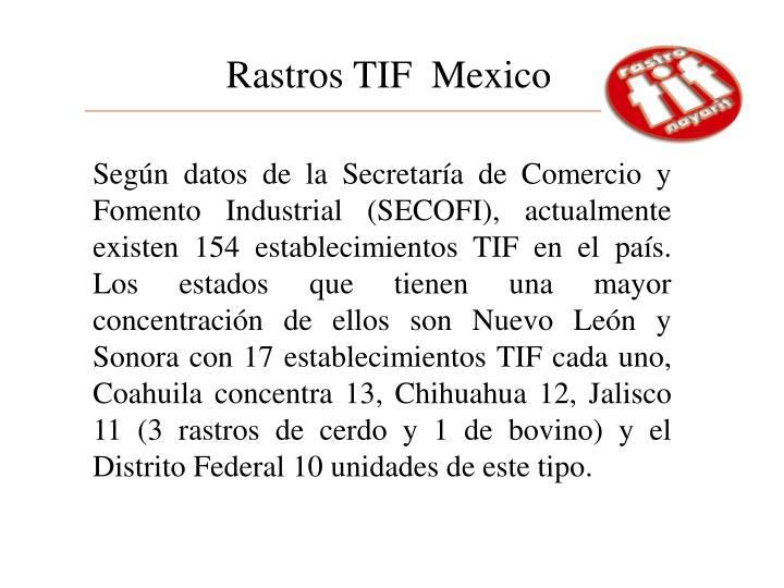 Rastros TIF  Mexico