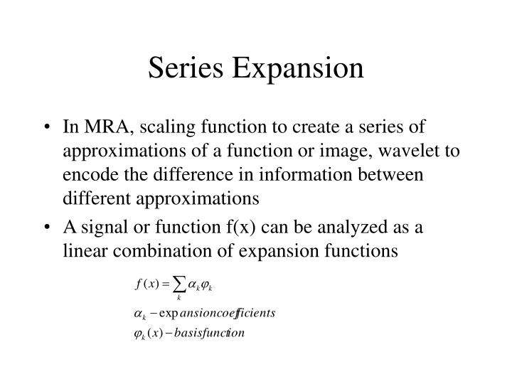 Series Expansion