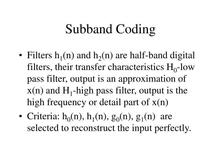 Subband Coding