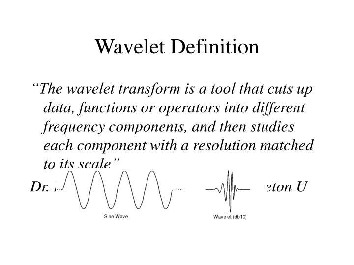 Wavelet Definition
