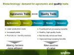 biotechnology demand for agronomic and quality traits