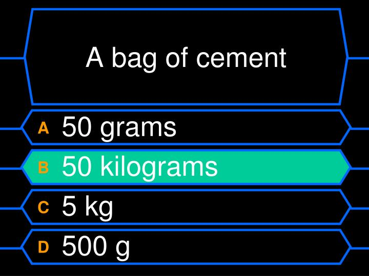 A bag of cement