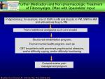 further medication and non pharmacologic treatment of fibromyalgia often with specialists input