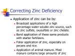 correcting zinc deficiency