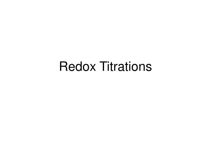 PPT Redox Titrations PowerPoint Presentation ID 1273163