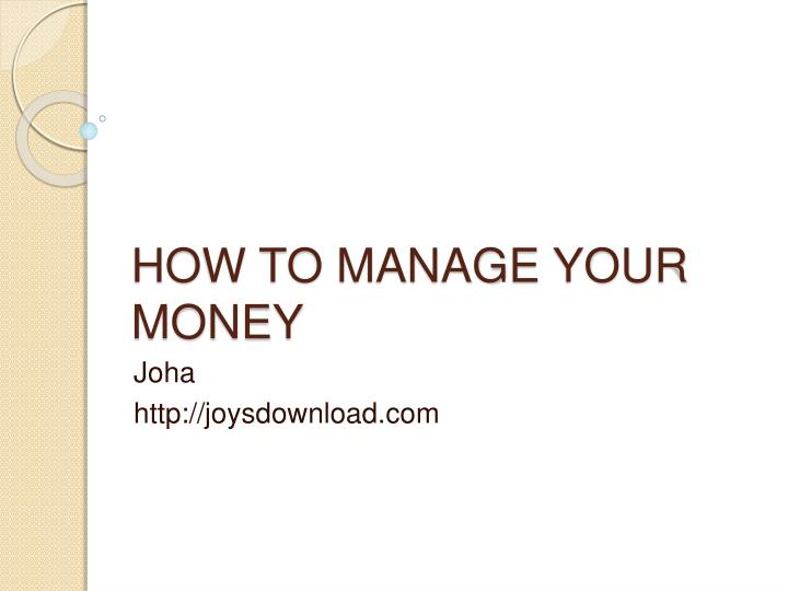 how to manage your money n.