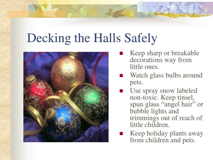 Decking the Halls Safely