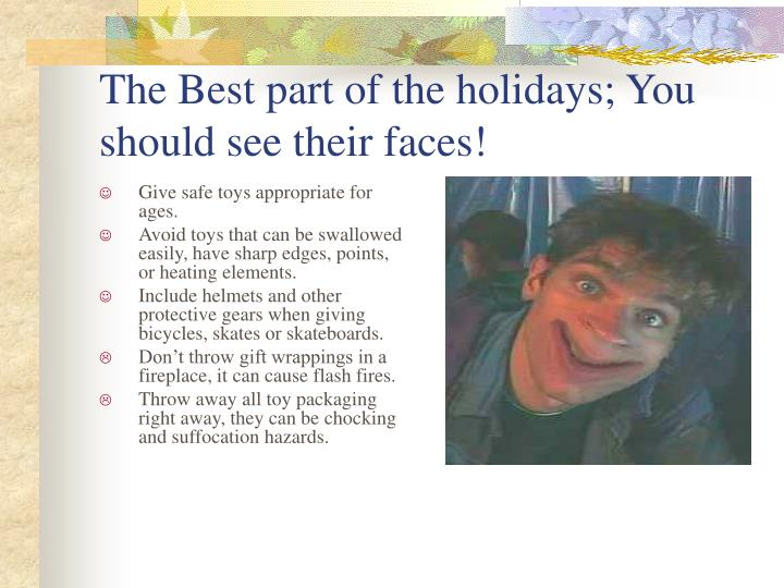 The Best part of the holidays; You should see their faces!