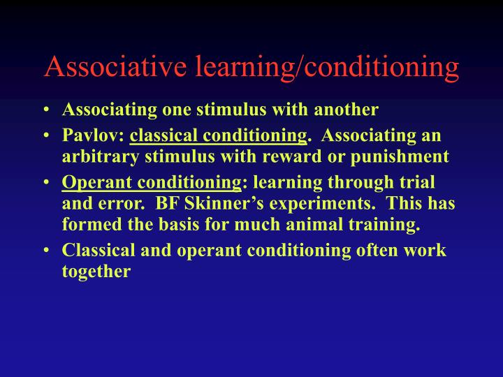 Associative learning/conditioning