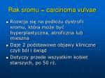rak sromu carcinoma vulvae