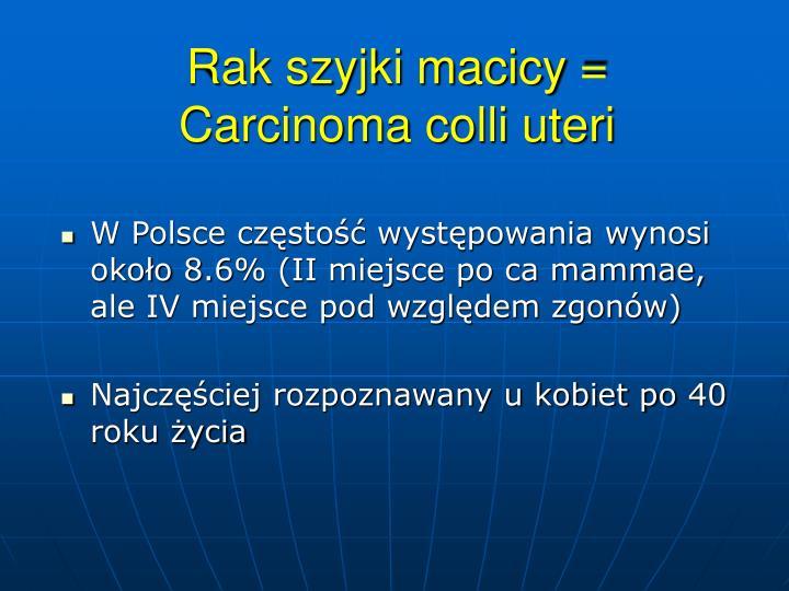 rak szyjki macicy carcinoma colli uteri n.