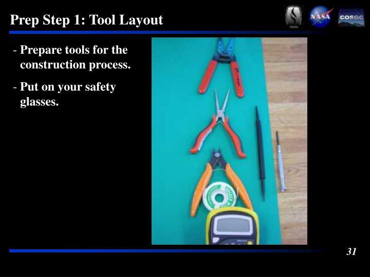 Prep Step 1: Tool Layout