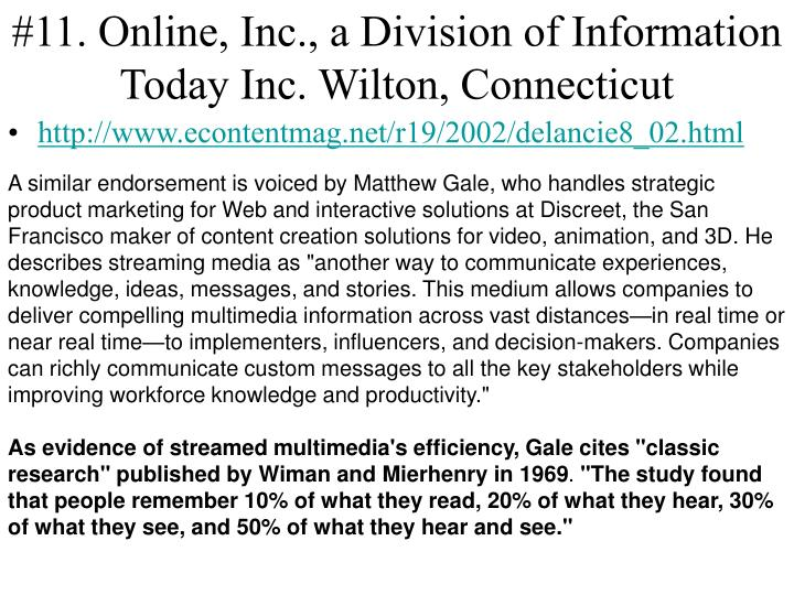 #11. Online, Inc., a Division of Information Today Inc. Wilton, Connecticut