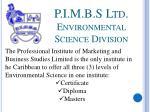 p i m b s ltd environmental science division