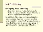 fast prototyping