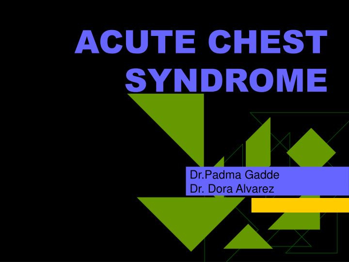 acute chest syndrome n.