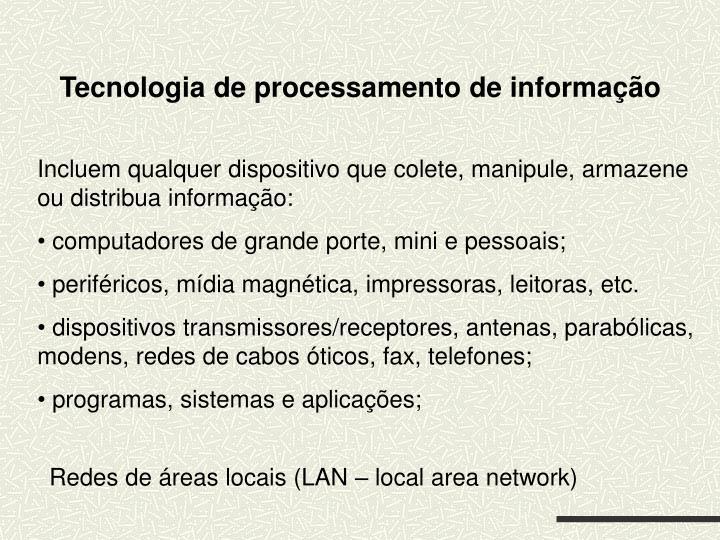 Tecnologia de processamento de informação