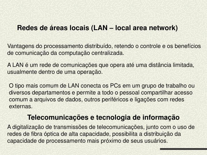 Redes de áreas locais (LAN – local area network)