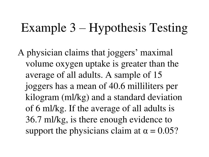 Example 3 – Hypothesis Testing