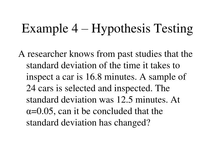 Example 4 – Hypothesis Testing