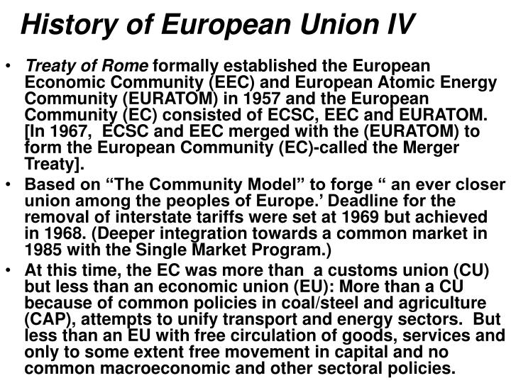 History of European Union IV