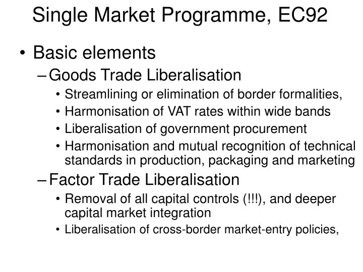 Single Market Programme, EC92