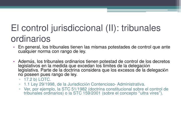 El control jurisdiccional (II): tribunales ordinarios