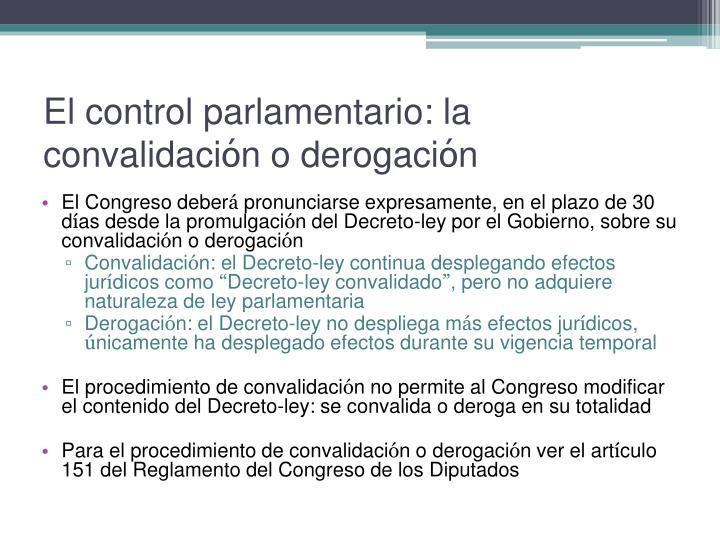 El control parlamentario: la convalidaci