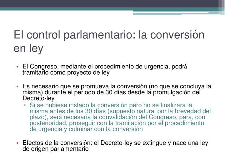 El control parlamentario: la conversi
