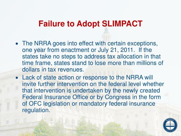 Failure to Adopt SLIMPACT