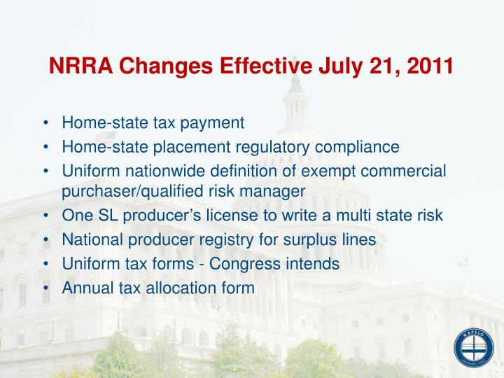 NRRA Changes Effective July 21, 2011