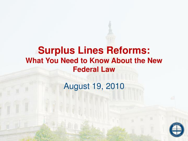 Surplus lines reforms what you need to know about the new federal law