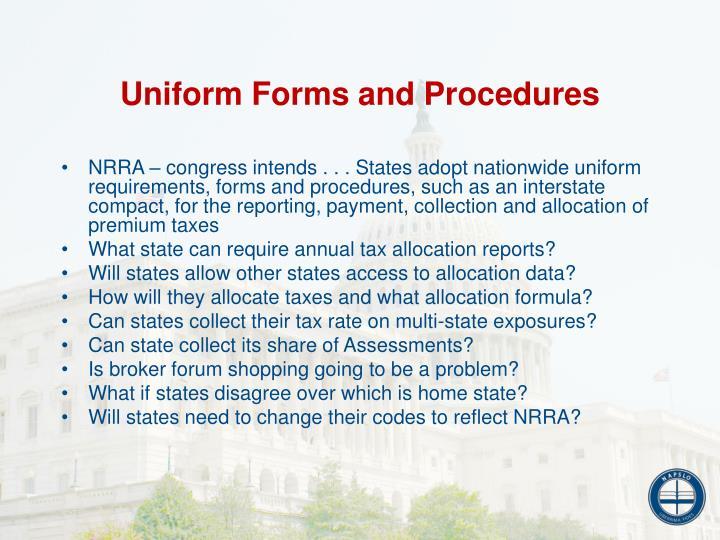Uniform Forms and Procedures