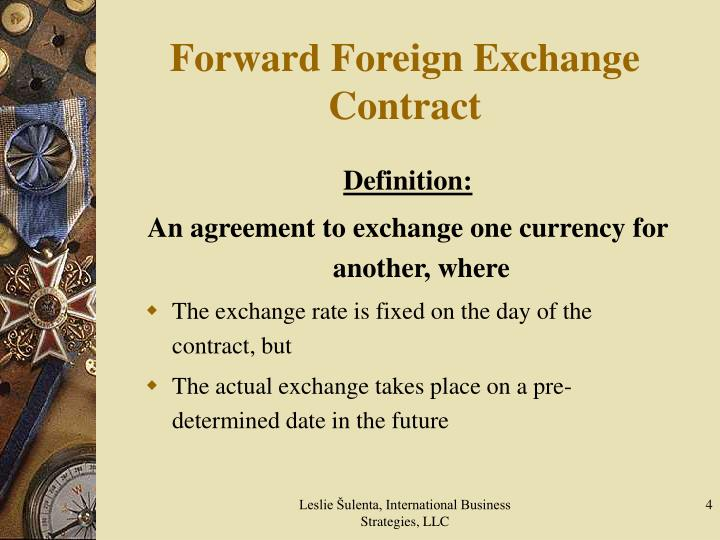 Ppt Hedging Treasury Risk With Forward Foreign Exchange Contracts