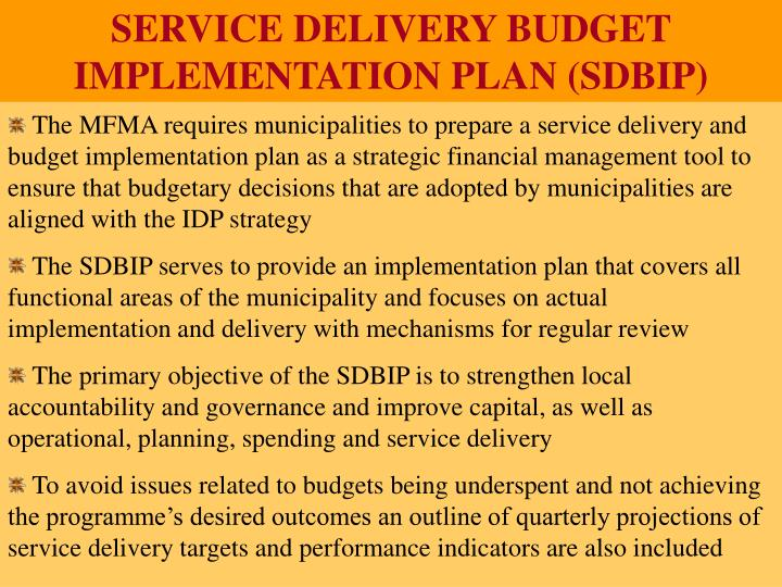 SERVICE DELIVERY BUDGET                                                                                                                           IMPLEMENTATION PLAN (SDBIP)