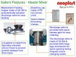 salient features heater mixer