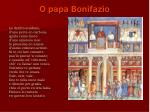o papa bonifazio2