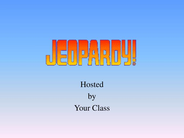 hosted by your class n.