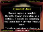 dependent clauses