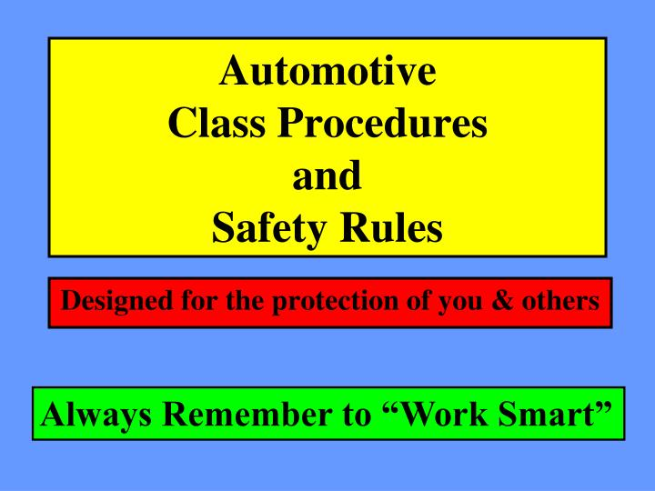 automotive class procedures and safety rules n.