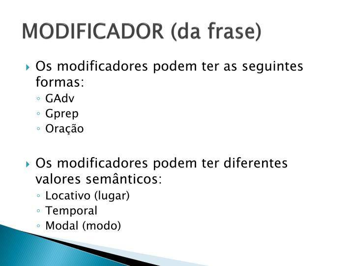 MODIFICADOR (da frase)