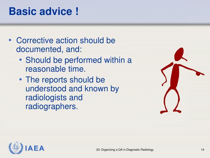 Basic advice !