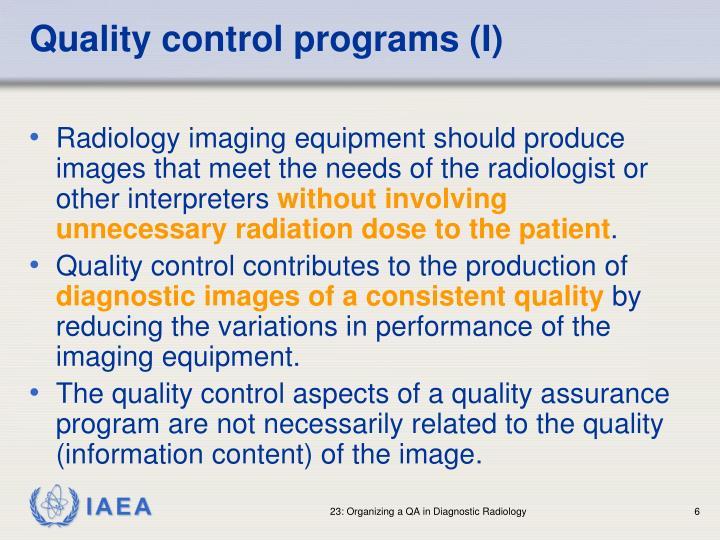 Quality control programs (I)