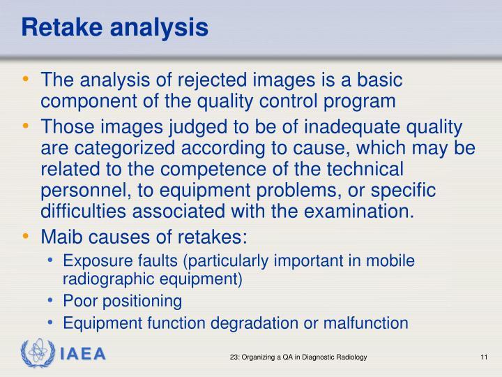 Retake analysis