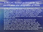 a 982 24 revised guidelines for the identification and designation of pssas